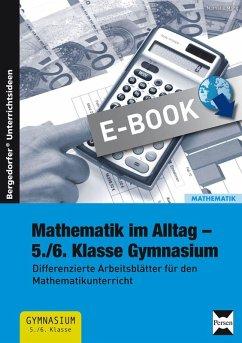 Mathematik im Alltag - 5./6. Klasse Gymnasium (eBook, PDF) - Mang, Nathalie