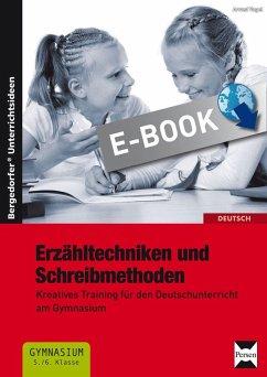 Erzähltechniken und Schreibmethoden 5./6. Klasse (eBook, PDF) - Vogel, Arwed