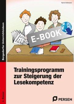Trainingsprogramm Lesekompetenz - 4. Klasse (eBook, PDF) - Hohmann, Karin