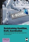 Basistraining Kondition, Kraft, Koordination (eBook, PDF)