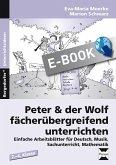 Peter & der Wolf fächerübergreifend unterrichten (eBook, PDF)