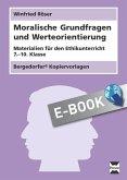 Moralische Grundfragen und Werteorientierung (eBook, PDF)