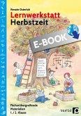 Lernwerkstatt Herbstzeit 1./2. Klasse (eBook, PDF)