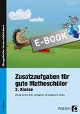 Zusatzaufgaben für gute Matheschüler 2. Klasse (eBook, PDF)
