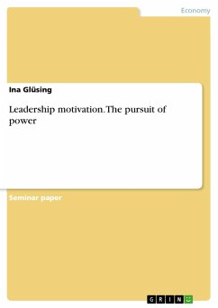 Leadership motivation. The pursuit of power (eBook, PDF)