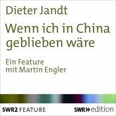 Wenn ich in China geblieben wäre (MP3-Download)
