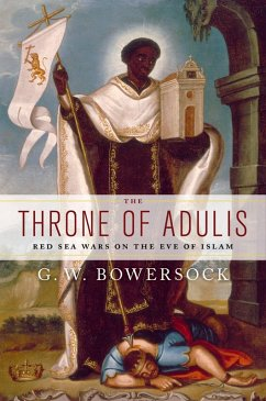 The Throne of Adulis (eBook, PDF) - Bowersock, G. W.