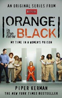 Orange Is the New Black (eBook, ePUB) - Kerman, Piper