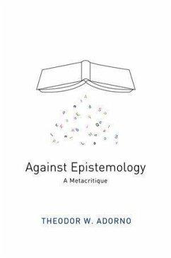 Against Epistemology (eBook, PDF) - Adorno, Theodor W.