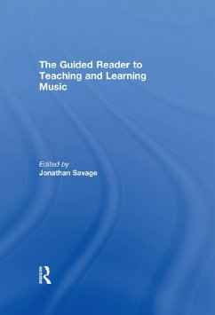 The Guided Reader to Teaching and Learning Music (eBook, ePUB)
