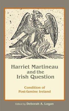 Harriet Martineau and the Irish Question (eBook, ePUB) - Logan, Deborah Anna