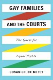 Gay Families and the Courts (eBook, PDF)