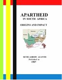 Apartheid In South Africa - Origins And Impact (eBook, ePUB)