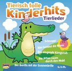 Tierisch tolle Kinderhits - Tierlieder, 1 Audio-CD
