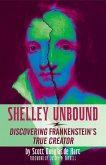 Shelley Unbound (eBook, ePUB)