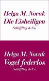 Die Eisheiligen / Vogel federlos (eBook, ePUB)