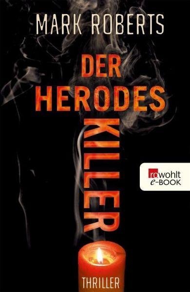 Der Herodes-Killer (eBook, ePUB) - Roberts, Mark