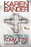 Schwesterlein, komm stirb mit mir / Stadler & Montario Bd.1 (eBook, ePUB)