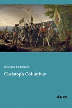 Christoph Columbus - Fastenrath, Johannes