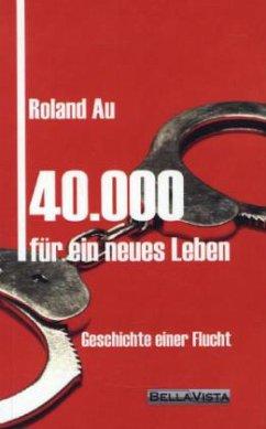 40.000 für ein neues Leben