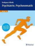 Endspurt Klinik Skript 14 Psychiatrie, Psychosomatik