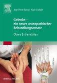 Gelenke - ein neuer osteopathischer Behandlungsansatz