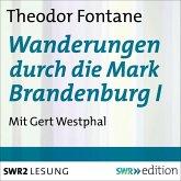 Wanderungen durch die Mark Brandenburg I (MP3-Download)