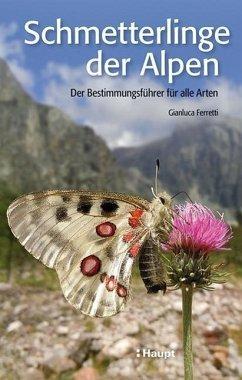 Schmetterlinge der Alpen - Ferretti, Gianluca