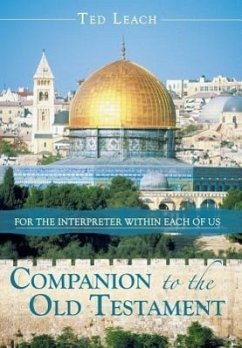 Companion to the Old Testament: For the Interpreter Within Each of Us