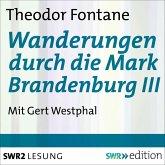 Wanderungen durch die Mark Brandenburg III (MP3-Download)