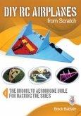 DIY RC Airplanes from Scratch (eBook, ePUB)