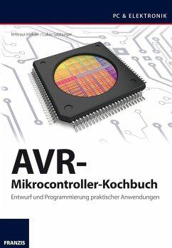 AVR-Mikrocontroller-Kochbuch (eBook, PDF) - Salzburger, Lukas; Meister, Irmtraud