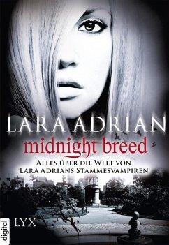Midnight Breed - Alles über die Welt von Lara Adrians Stammesvampiren (eBook, ePUB) - Adrian, Lara
