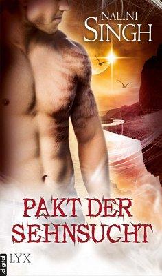 Pakt der Sehnsucht (eBook, ePUB) - Singh, Nalini
