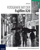 Fotografie mit der FujiFilm X20 (eBook, PDF)