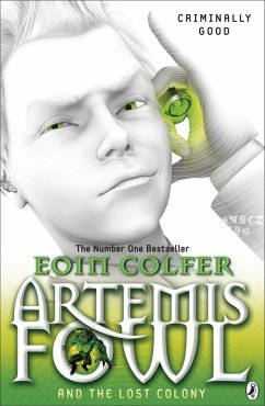 Artemis Fowl and the Lost Colony (eBook, ePUB) - Colfer, Eoin