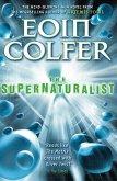 The Supernaturalist (eBook, ePUB)