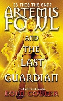 Artemis Fowl and the Last Guardian (eBook, ePUB) - Colfer, Eoin