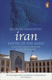 Iran: Empire of the Mind (eBook, ePUB)