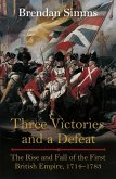 Three Victories and a Defeat (eBook, ePUB)