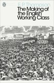 The Making of the English Working Class (eBook, ePUB)