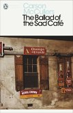 The Ballad of the Sad Café (eBook, ePUB)