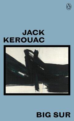 Big Sur (eBook, ePUB) - Kerouac, Jack