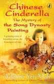 Chinese Cinderella: The Mystery of the Song Dynasty Painting (eBook, ePUB)