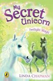 My Secret Unicorn: Twilight Magic (eBook, ePUB)