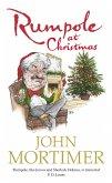 Rumpole at Christmas (eBook, ePUB)