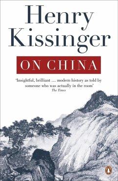 On China (eBook, ePUB) - Kissinger, Henry