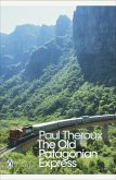 The Old Patagonian Express (eBook, ePUB)