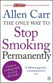 The Only Way to Stop Smoking Permanently (eBook, ePUB)