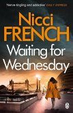 Waiting for Wednesday (eBook, ePUB)